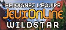 Rejoignez l'�quipe jeuxonline Wildstar