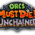 Orcs Must Die! Unchained lancé sur Playstation 4