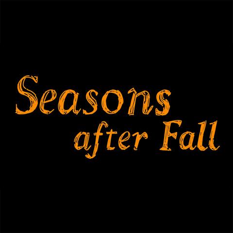 Seasons after Fall - Petit retour sur Seasons After Fall par Glaystal