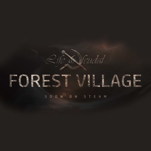 Life Is Feudal: Forest Village - Sortie officielle de Life Is Feudal : FV