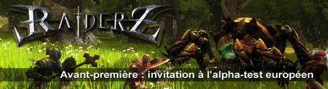 Avant-première : Invitation à participer à l'alpha-test européen de RaiderZ