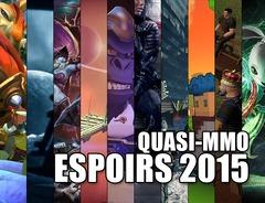 Espoirs 2015 : jeux en ligne et quasi MMO