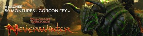 Neverwinter - Distribution : 50 montures « Gorgone Fée » de Neverwinter à gagner
