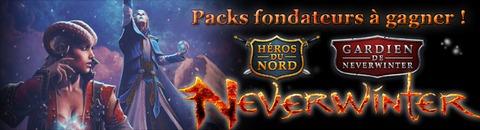 Jeux-Concours : des packs « fondateurs » de Neverwinter à gagner