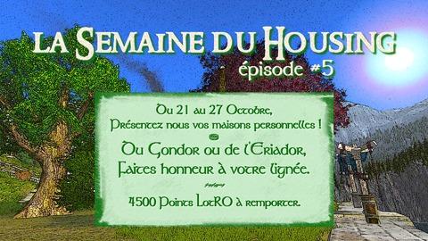 Le Seigneur des Anneaux Online - La semaine du Housing revient du 21 au 27 octobre
