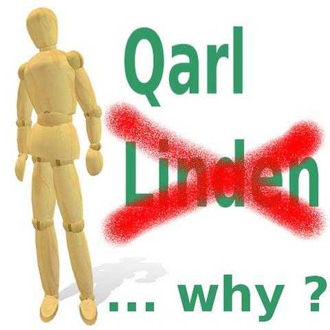 Un Linden de moins (licenciement de Qarl Linden)