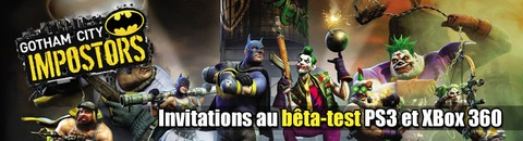 Invitations au bêta-test de Gotham City Impostors sur PS3 et Xbox 360