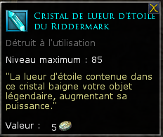 Cristal lueur d'étoile Riddermark loot général 85