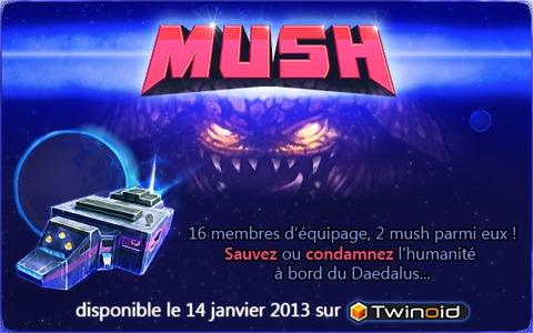 Mush - Mush est officiellement disponible pour (tenter de) sauver l'humanité