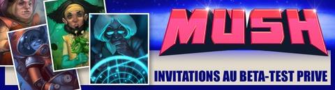 500 invitations au bêta-test de Mush