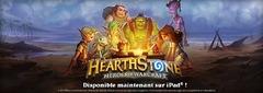 HearthStone est officiellement disponible sur iPad