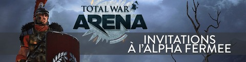 100 invitations à « l'alpha fermée » de Total War Arena à gagner