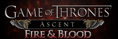 """Fire & Blood"", seconde extension pour Game of Thrones: Ascent, arrive fin avril"