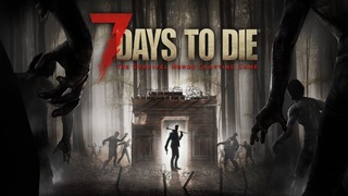 7 Days to Die s'annonce en versions consoles