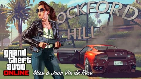 Grand Theft Auto Online - Une vie de rêve sur GTA Online