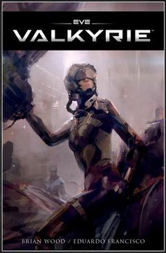 Un comics pour approfondir l'univers d'EVE: Valkyrie