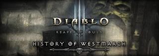 L'histoire de l'Ouestmarche sur Diablo III : Reaper of Souls