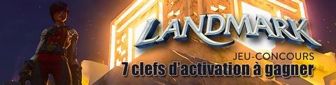 Jeu-concours : des clefs d'activation Landmark à gagner !