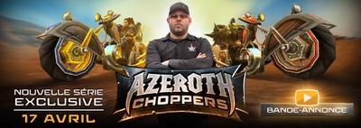 Blizzard lance la web série Azeroth Choppers