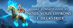 Le deckstrier: la monture d'Hearthstone
