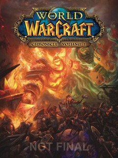 World of Warcraft: Chronicles pour retracer les origines de l'univers Warcraft