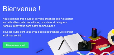 Kickstarter - KickStarter se lance en France le 27 mai