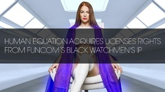 Human Equation acquière « The Black Watchmen » auprès de Funcom