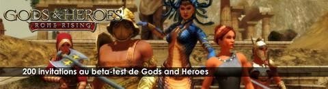 200 invitations pour le bêta-test de Gods and Heroes