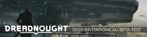 Dreadnought - 5000 invitations à rejoindre la bêta fermée de Dreadnought
