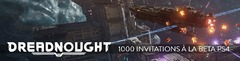 Distribution : 1000 invitations à la bêta fermée de Dreadnought sur PlayStation 4