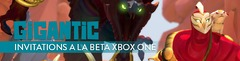 Distribution : 1000 invitations au week-end de bêta fermée de Gigantic sur Xbox One