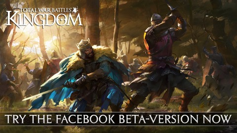 Total War Battles - Total War Battles: Kingdom s'exporte sur Facebook en version bêta