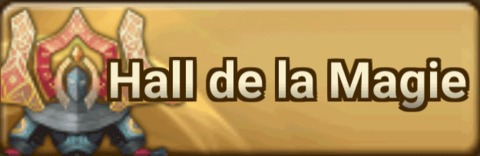 Summoners War - Le Hall de la Magie