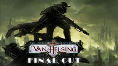 Les incroyables reports de Van Helsing: Final Cut