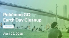 Pokemon Go s'associe au Earth Day Cleanup le 22 avril