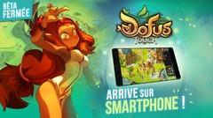 DOFUS Touch débarque sur smartphone !