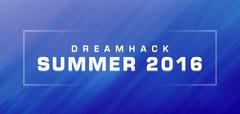 DreamHack Summer - Les informations sur le Premier Event SFV du week-end