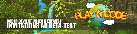 Play'n'Code en bêta fermée : 300 invitations à gagner