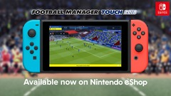 Test de la version Switch de Football Manager Touch 2018 : bien, mais peut mieux faire