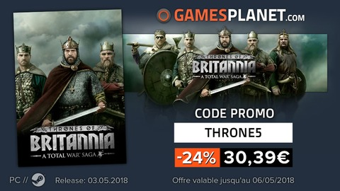A Total War Saga : Thrones of Britannia - Promo : -24% sur le prix de vente de Total War Saga: Thrones of Britannia
