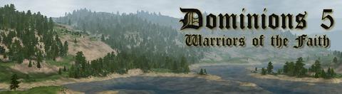 Dominions - Dominions 5 : Warriors of the faith. La grande stratégie, très grande