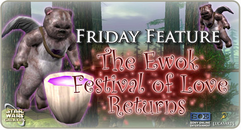 Star Wars Galaxies - Ewok Festival of Love