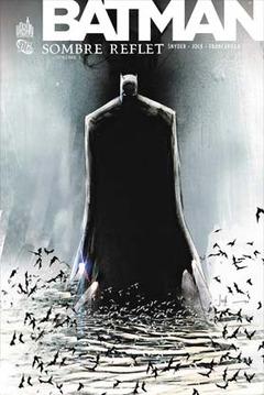Batman - Sombre Reflet 01