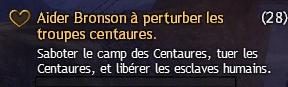 Aider Bronson à perturber les troupes centaures
