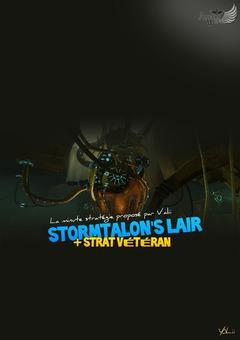 La minute stratégie : Stormtalon' Lair