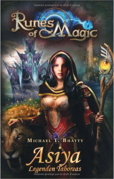 Runes of Magic - Le roman de RoM : Asiya ou les légendes de Taborea
