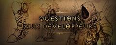 Questions aux développeurs