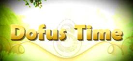 Dofus Time : Idées, suggestions et commentaires
