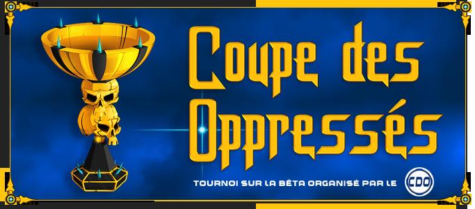 La Coupe des Oppressés : Inscriptions