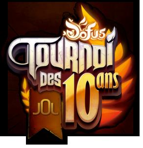 Le Tournoi des Dix Ans sur JOL-DOFUS